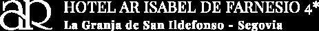 Hotel AR Isabel de Farnesio | Web Oficial | La Granja de San Ildefonso, Segovia