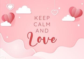KEEP CALM & LOVE